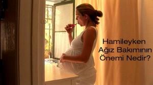hamilelikte ağız bakımı